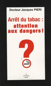 Deedr.fr Arrêt du tabac : attention aux dangers! Image