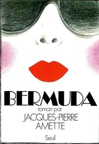 Jacques-Pierre Amette - Bermud.