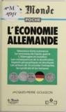 Jacques-Pierre Gougeon - L'économie allemande.
