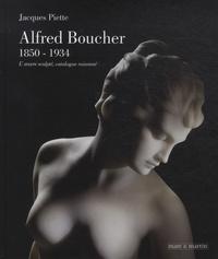Alfred Boucher, 1850-1934 - Loeuvre sculpté, catalogue raisonné.pdf