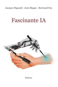 Jacques Pignault et Jean Magne - Fascinante IA.
