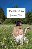Jacques Pilet - Hôtel Belvédère.
