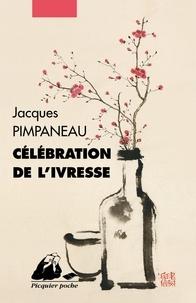 Jacques Pimpaneau - Célébration de l'ivresse.