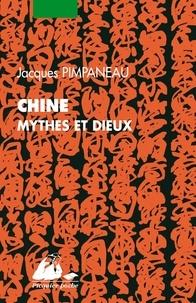 Jacques Pimpaneau - Chine - Mythes et dieux de la religion populaire.