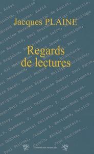 """Jacques Plaine - Regards de lectures - Chroniques publiées dans """"La Gazette""""."""