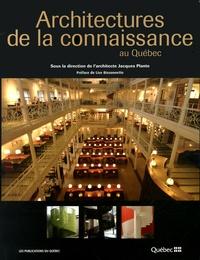 Jacques Plante - Architectures de la connaissance au Québec.