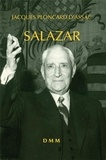 Jacques Ploncard d'Assac - Salazar.