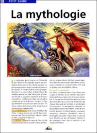 Jacques Poinson et Jean-Pierre Ramognino - La mythologie.