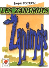 Jacques Poinson - Les zanimots.