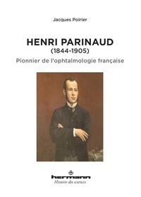 Henri Parinaud (1844-1905) - Pionnier de lophtalmologie française.pdf