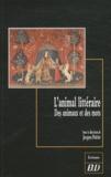 Jacques Poirier - L'animal littéraire - Des animaux et des mots.