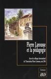 Jacques Poirier - Pierre Larousse et la pédagogie - Actes du colloque international de l'Association Pierre Larousse, mai 2006.