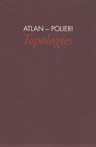 Jacques Polieri - Atlan-Polieri - Topologies.