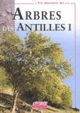 Jacques Portécop - Arbres des Antilles - Tome 1.