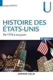 Jacques Portes - Histoire des Etats-Unis - De 1776 à nos jours.