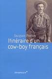Jacques Portes - Itinéraire d'un cow-boy français.