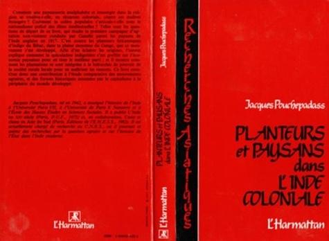 Jacques Pouchepadass - Planteurs et paysans dans l'Inde coloniale - L'indigo du Bihar et le mouvement gandhien du Champaran (1917-1918).