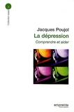 Jacques Poujol - La dépression - Comprendre et aider.