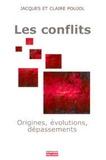 Jacques Poujol et Claire Poujol - Les conflits.