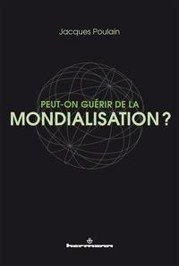 Deedr.fr Peut-on guérir de la mondialisation ? Image