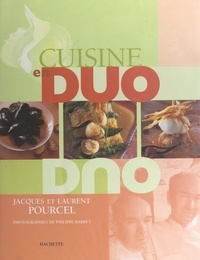 Jacques Pourcel et Laurent Pourcel - Cuisine en duo.