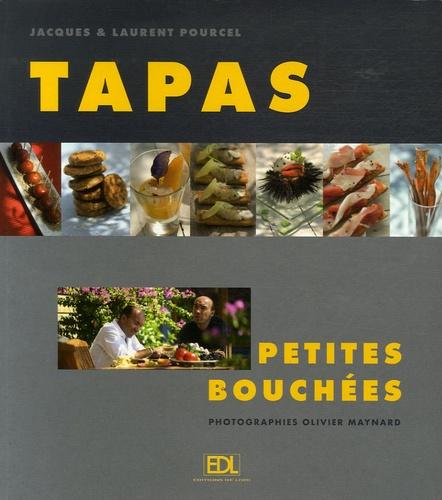 Jacques Pourcel et Laurent Pourcel - Tapas - Petites bouchées.