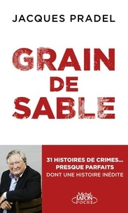 Jacques Pradel - Grain de sable.