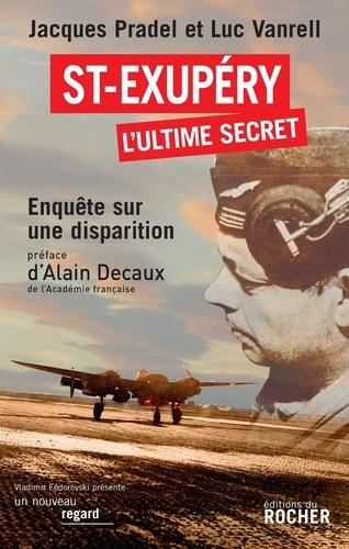 Saint-Exupéry, l'ultime secret