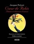 Jacques Prévert - Coeur de rubis.