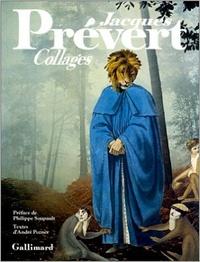 Jacques Prévert - Collages.