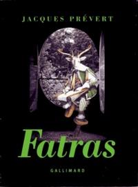 Jacques Prévert - Fatras.