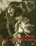 Jacques Prévert et Izis Bidermanas - Grand bal du printemps.