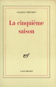 La cinquième saison - Jacques Prévert pdf epub