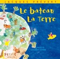 Jacques Prévert et Jacqueline Duhême - Le Bateau, la Terre.