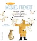 Jacques Prévert - Le chat et l'oiseau - Suivi de L'âne dormant et Le gardien de phare aime trop les oiseaux.