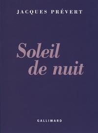 Jacques Prévert - Soleil de nuit.