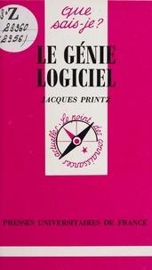 Jacques Printz et Paul Angoulvent - Le génie logiciel.