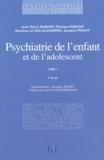 Jacques Prouff et Maryline Le Dez-Alexandre - Psychiatrie de l'enfant et de l'adolescent - Tome 1.