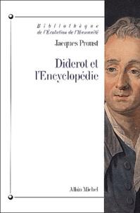 Jacques Proust - Diderot et l'Encyclopédie.