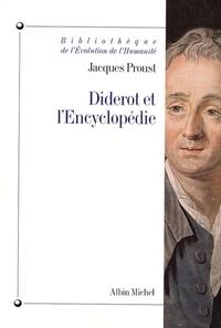 Jacques Proust et Jacques Proust - Diderot et l'Encyclopédie.