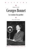 Jacques Puyaubert - Georges Bonnet (1889-1973) - Les combats d'un pacifiste.