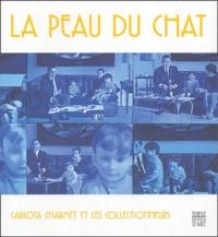 Jacques Py et Claire Tangy - La Peau du Chat - Carlota Charmet et les collectionneurs.