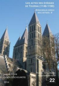 Jacques Pycke et Cyriel Vleeschouwers - Les actes des évêques de Tournai (1146-1190).