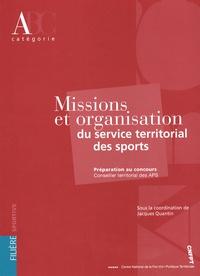 Jacques Quantin - Missions et organisation du service territorial des sports.