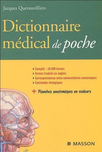 Jacques Quevauvilliers - Dictionnaire médical de poche.