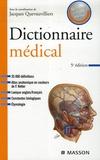 Jacques Quevauvilliers - Dictionnaire médical - Version e-book inclus.