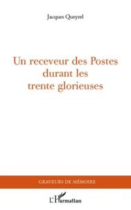 Un receveur des Postes durant les trente glorieuses.pdf