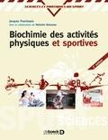 Jacques-R Poortmans et Nathalie Boisseau - Biochimie des activités physiques et sportives.