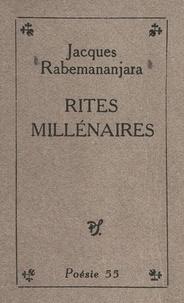 Jacques Rabemananjara - Rites millénaires.