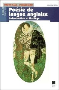 Jacques Rabin et Etienne Galle - Poésie de langue anglaise. - Introduction et florilège, 2ème édition.